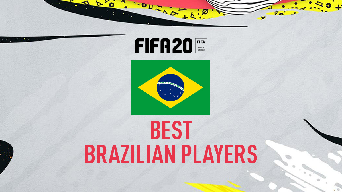 FIFA 20 – Top Brazilian Players