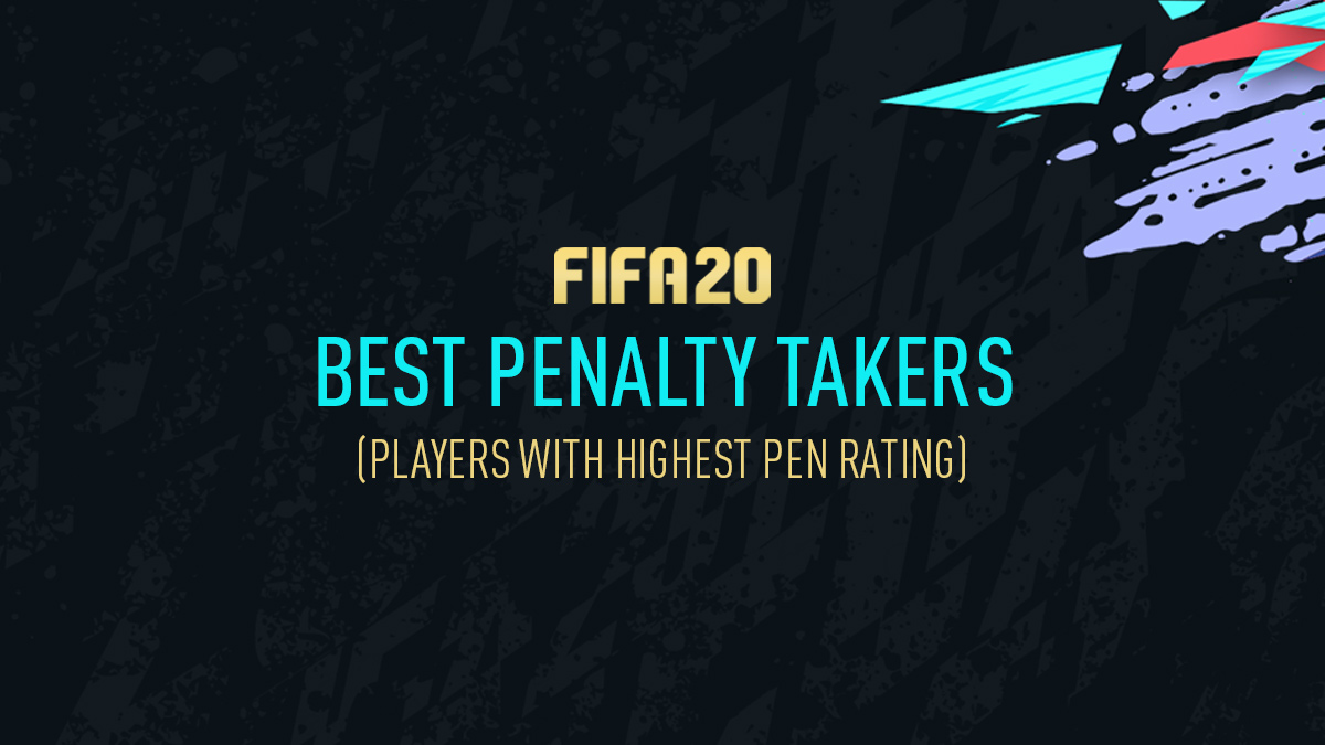 FIFA 20 Top Penalty Takers