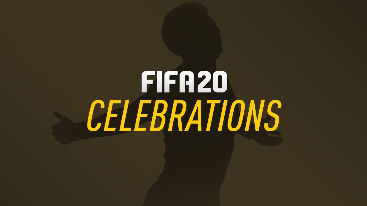 FIFA 20 Celebrations (New Celebrations, Guide & Tutorials)
