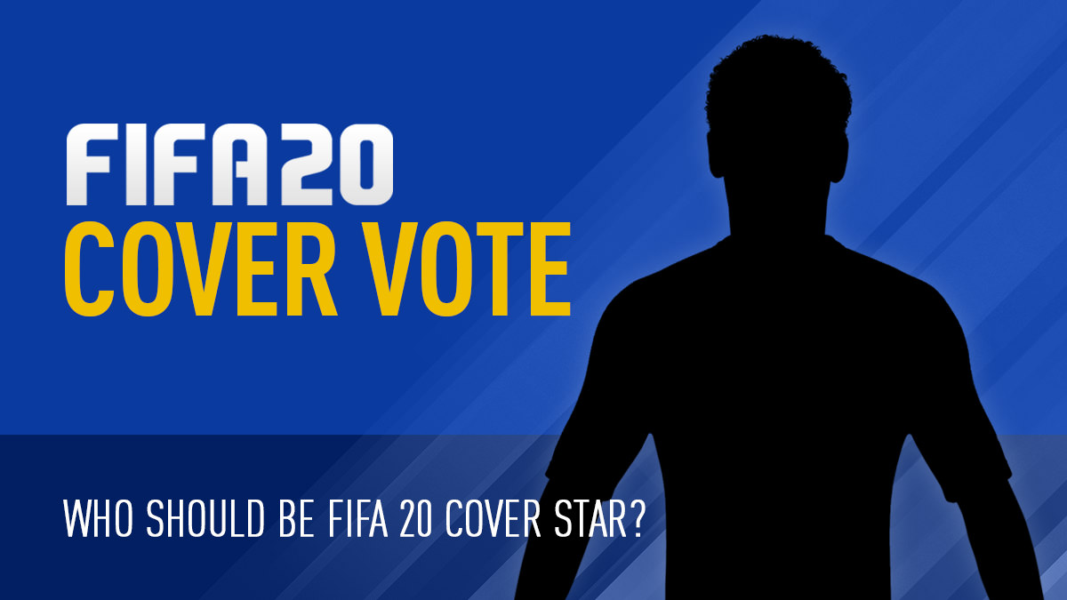 Who should be FIFA 20 cover star