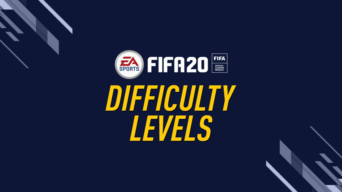 FIFA 20 – Difficulty Levels