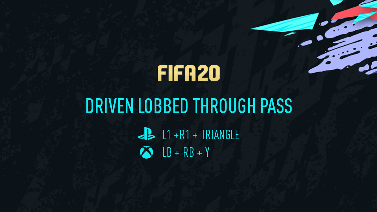 FIFA 20 Driven Lobbed Through Pass
