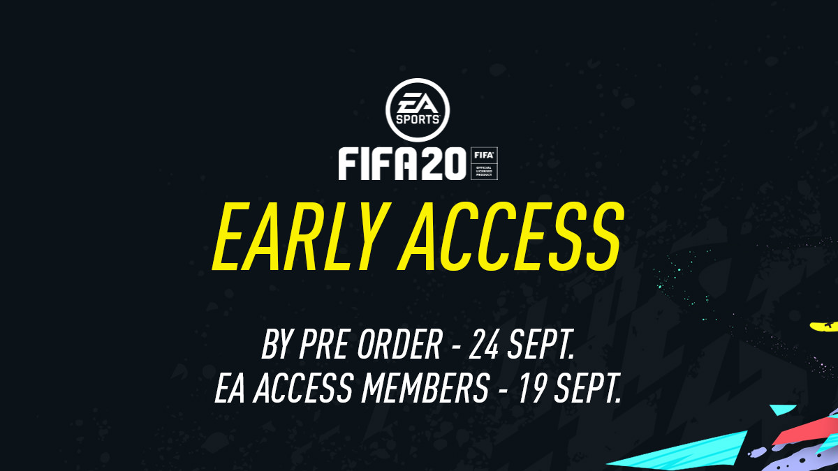 FIFA 20 Early Access