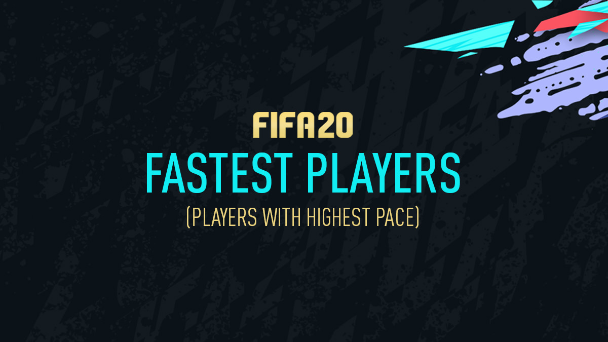 FIFA 20 – Fastest Players