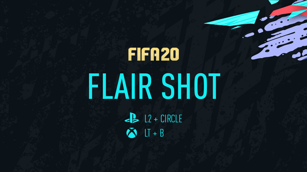 Flair Shot FIFA 20