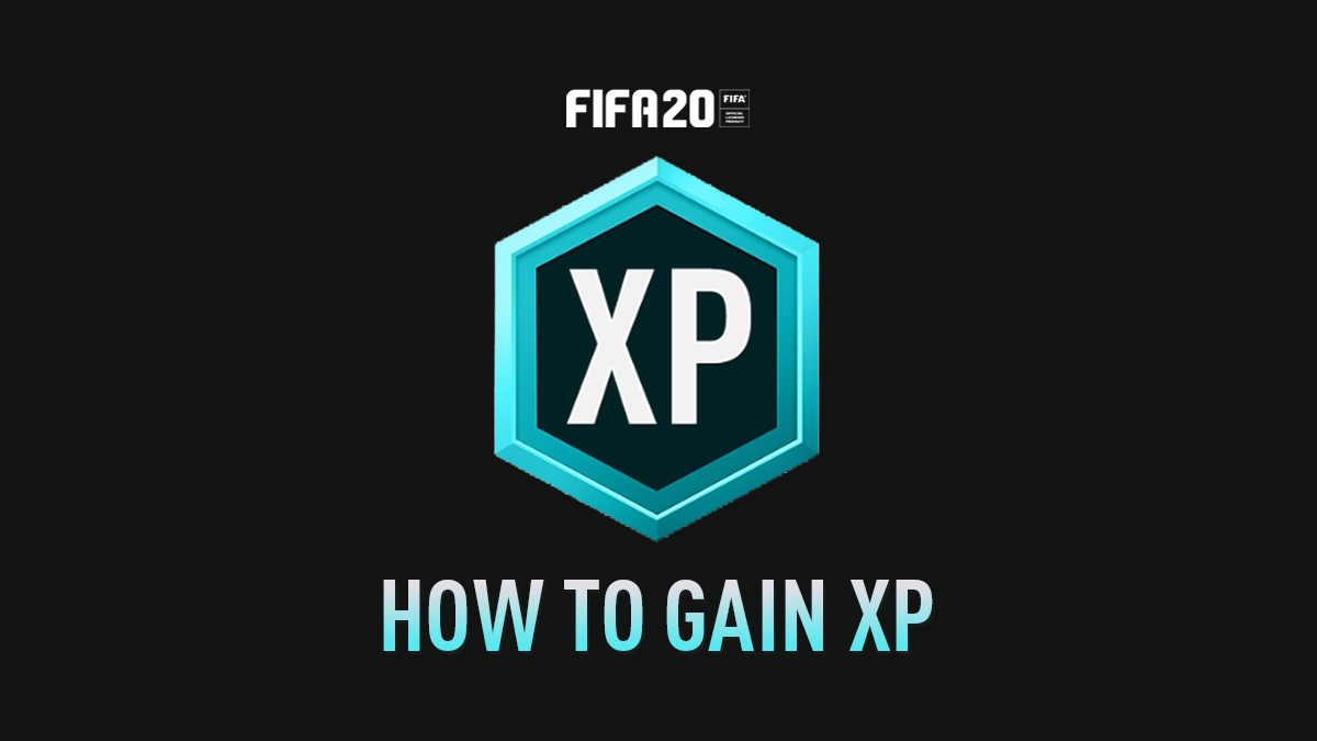 FIFA 20 – How to Gain XP
