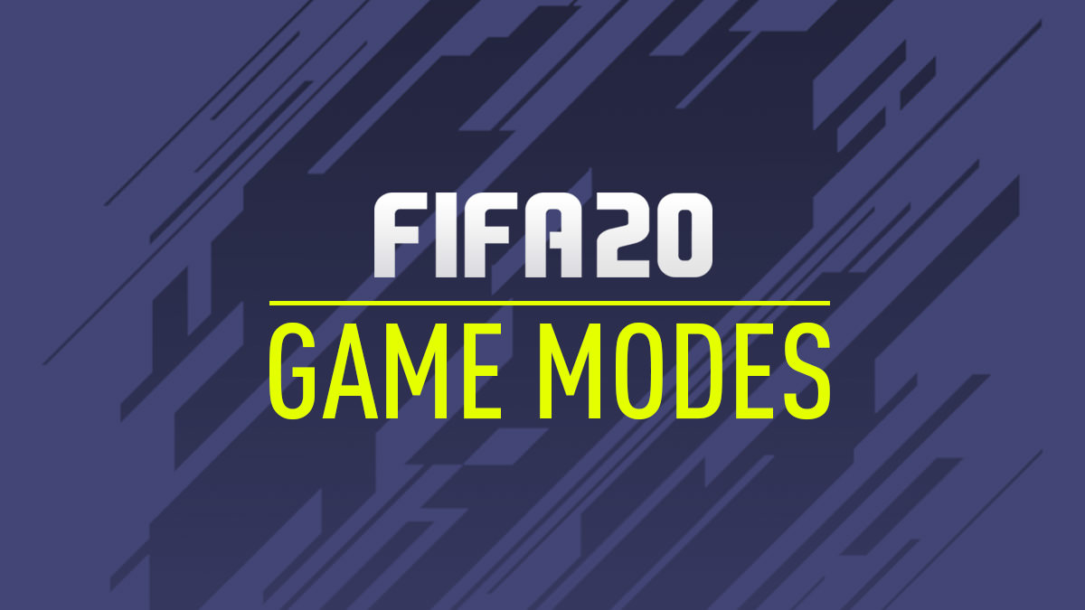 FIFA 20 Game Modes