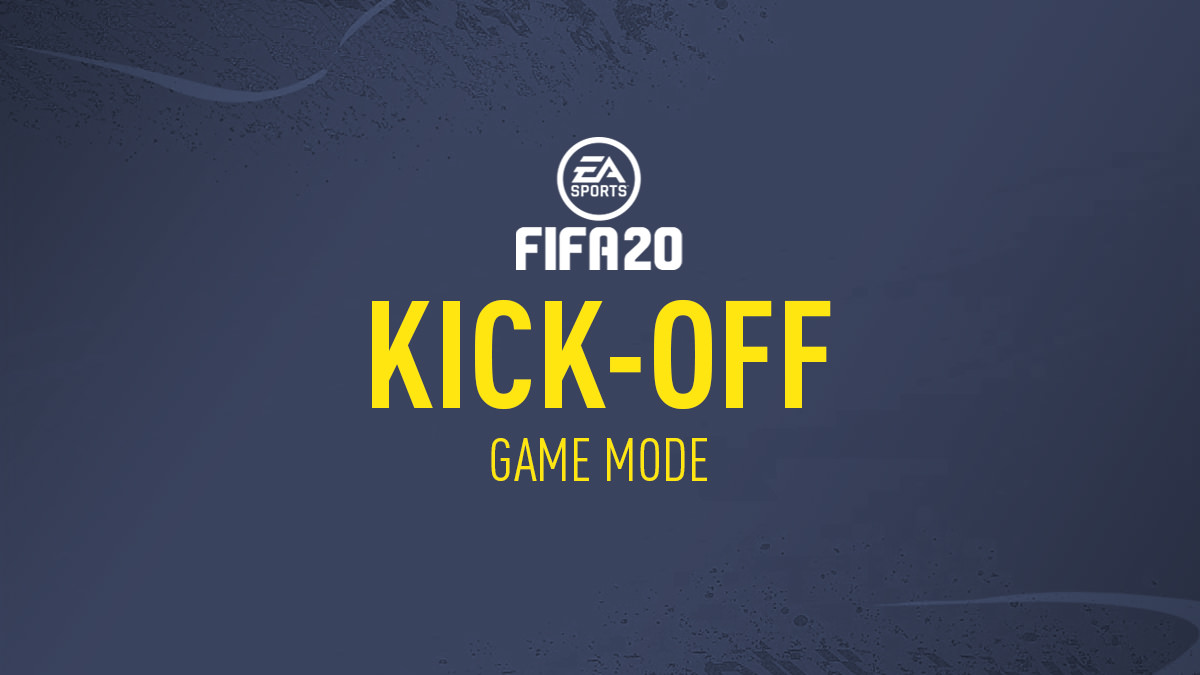 FIFA 20 Kick Off Mode