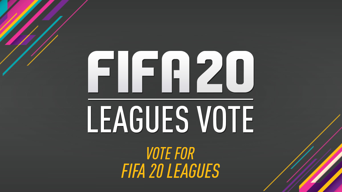 Vote for FIFA 20 Leagues