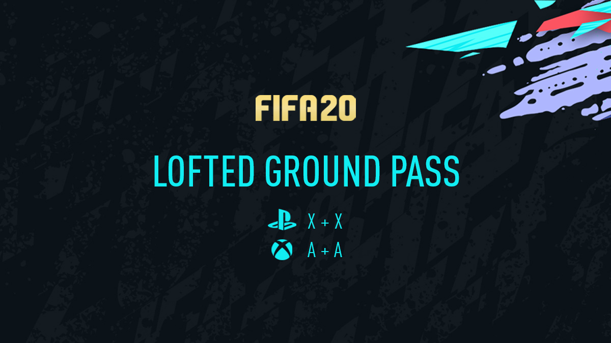 FIFA 20 Lofted Ground Pass