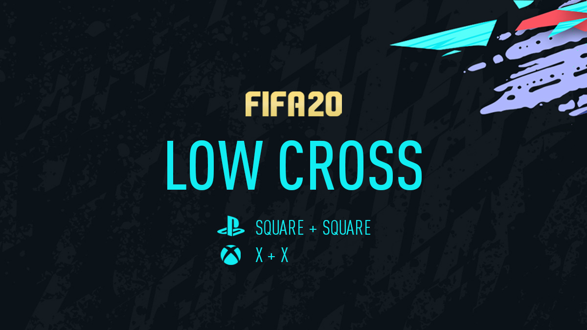 FIFA 20 Low Cross
