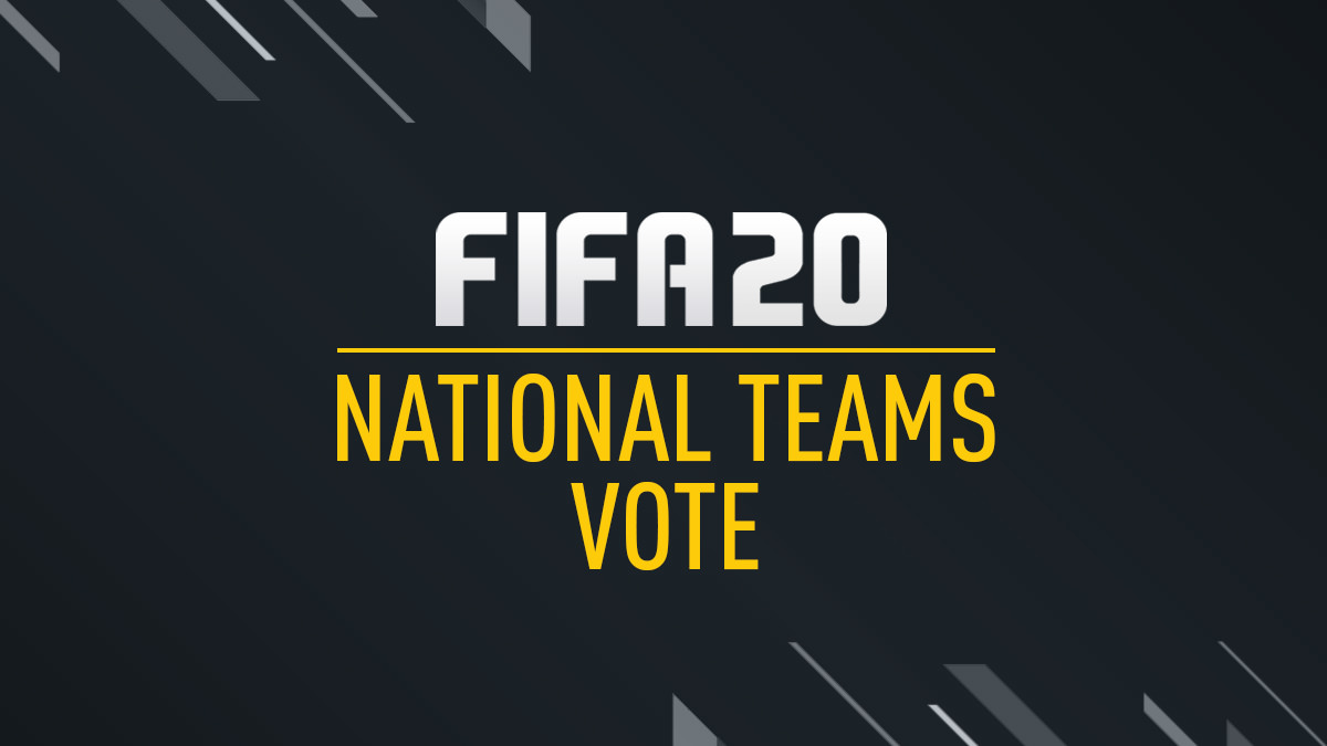 Vote for FIFA 20 National Teams