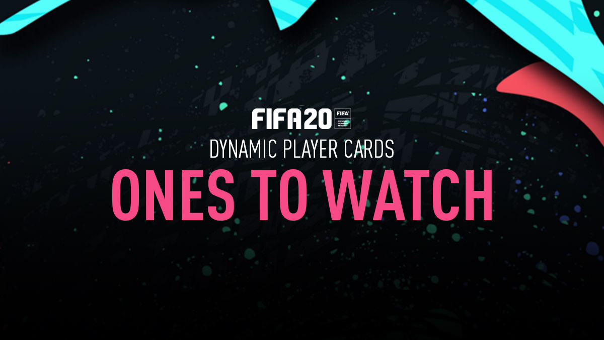 FIFA 20 Ones to Watch (OTW)