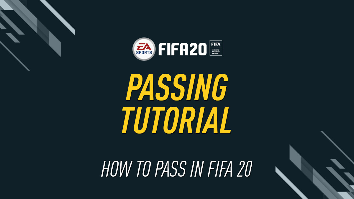 FIFA 20 Passing Tutorial