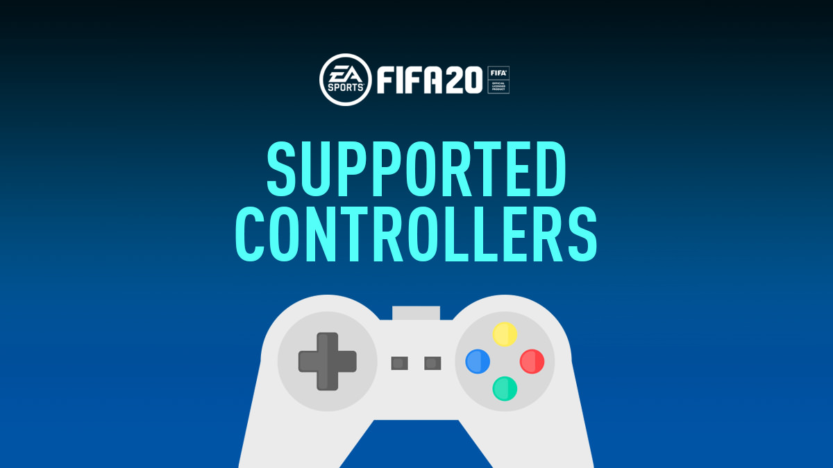 FIFA 20 – PC Supported Gamepads and Controllers