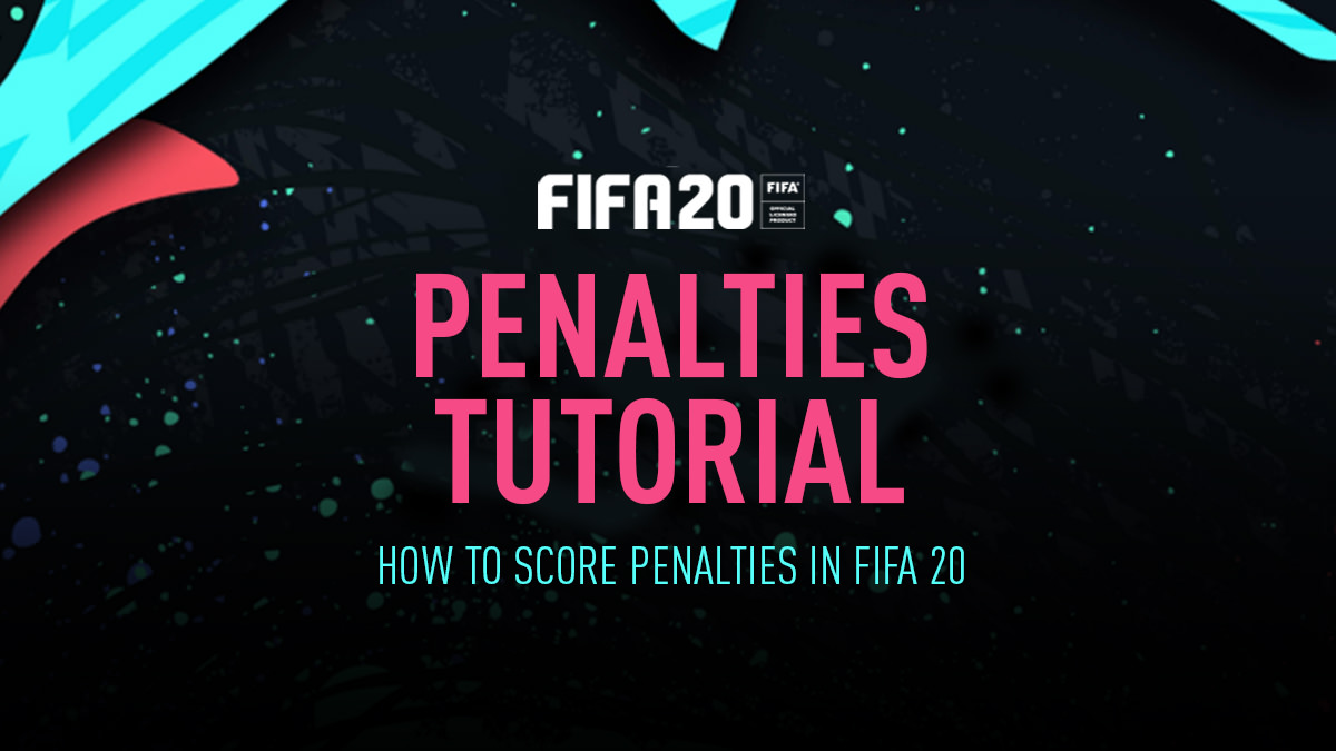 How to Score from Penalties in FIFA 20