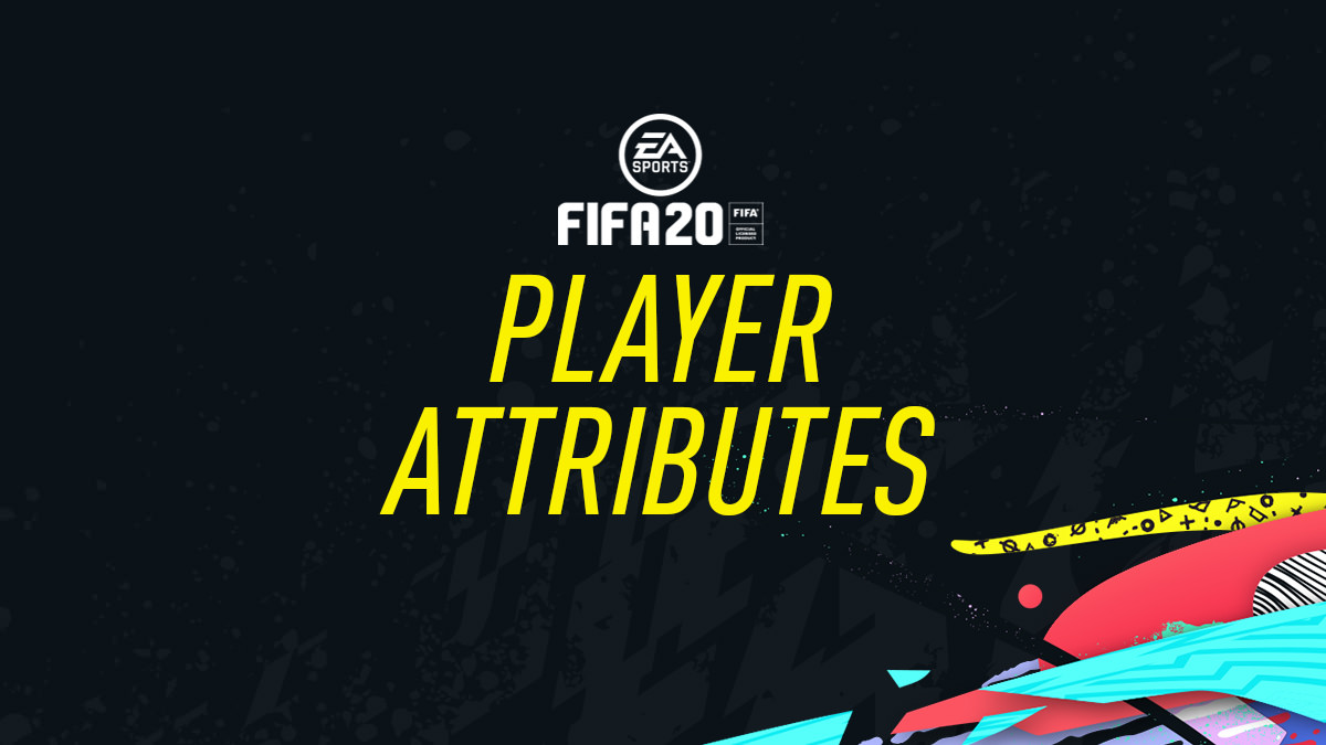 FIFA 20 Player Attributes