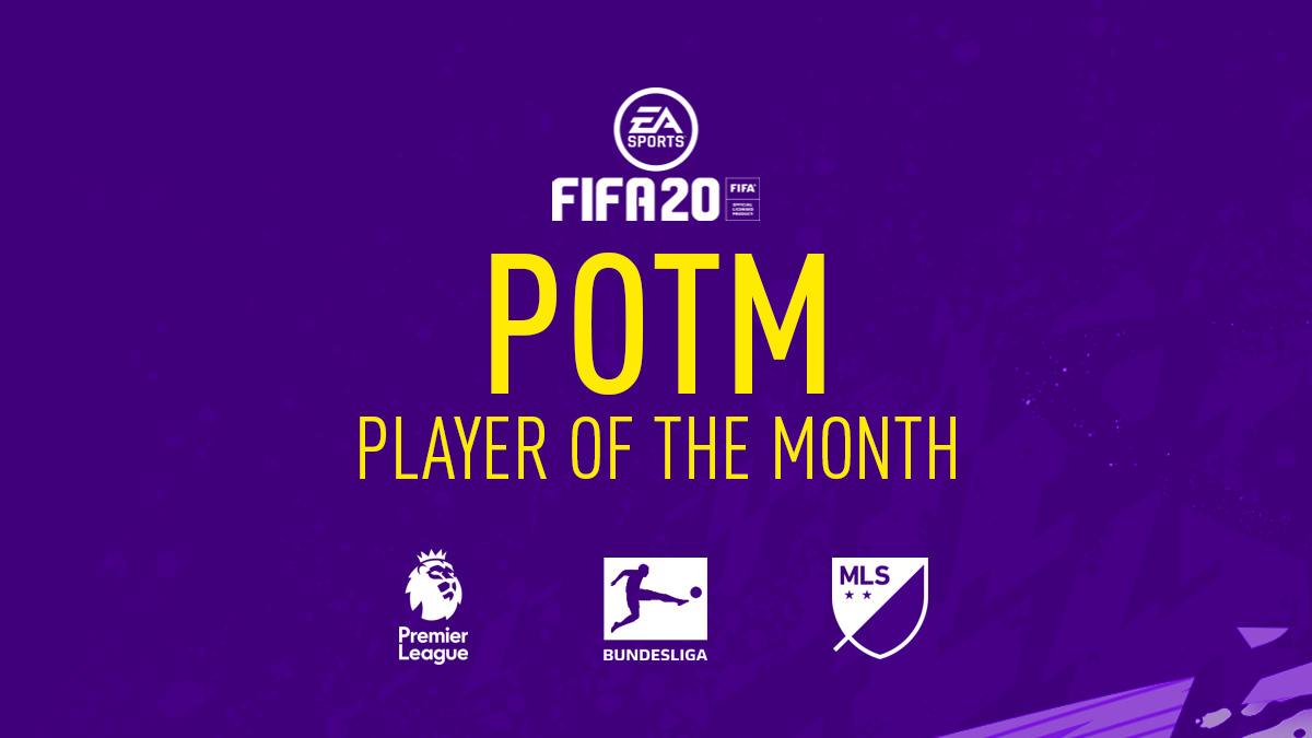 FIFA 20 Player of the Month (POTM) – Premier League, LaLiga, Bundesliga, Ligue 1 & MLS