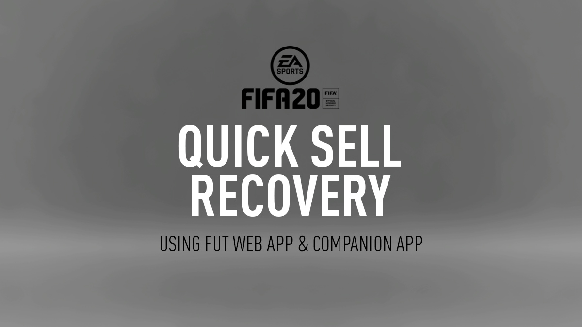 FIFA 20 Quick Sell Recovery
