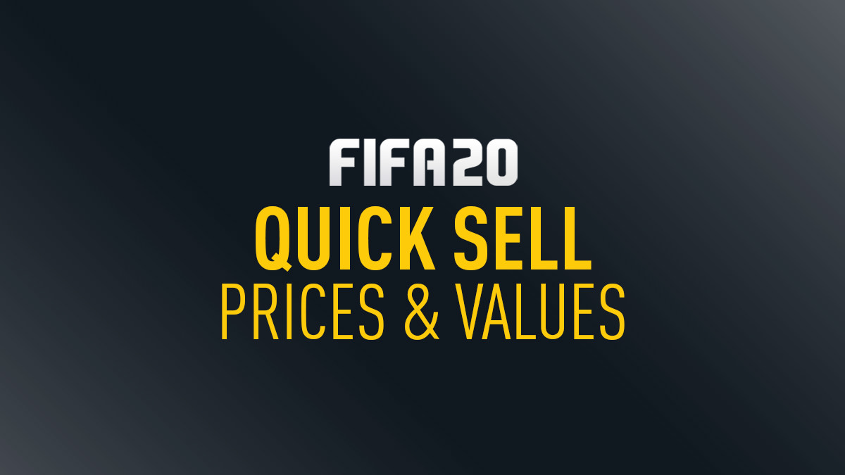 FIFA 20 Quick Sell Prices