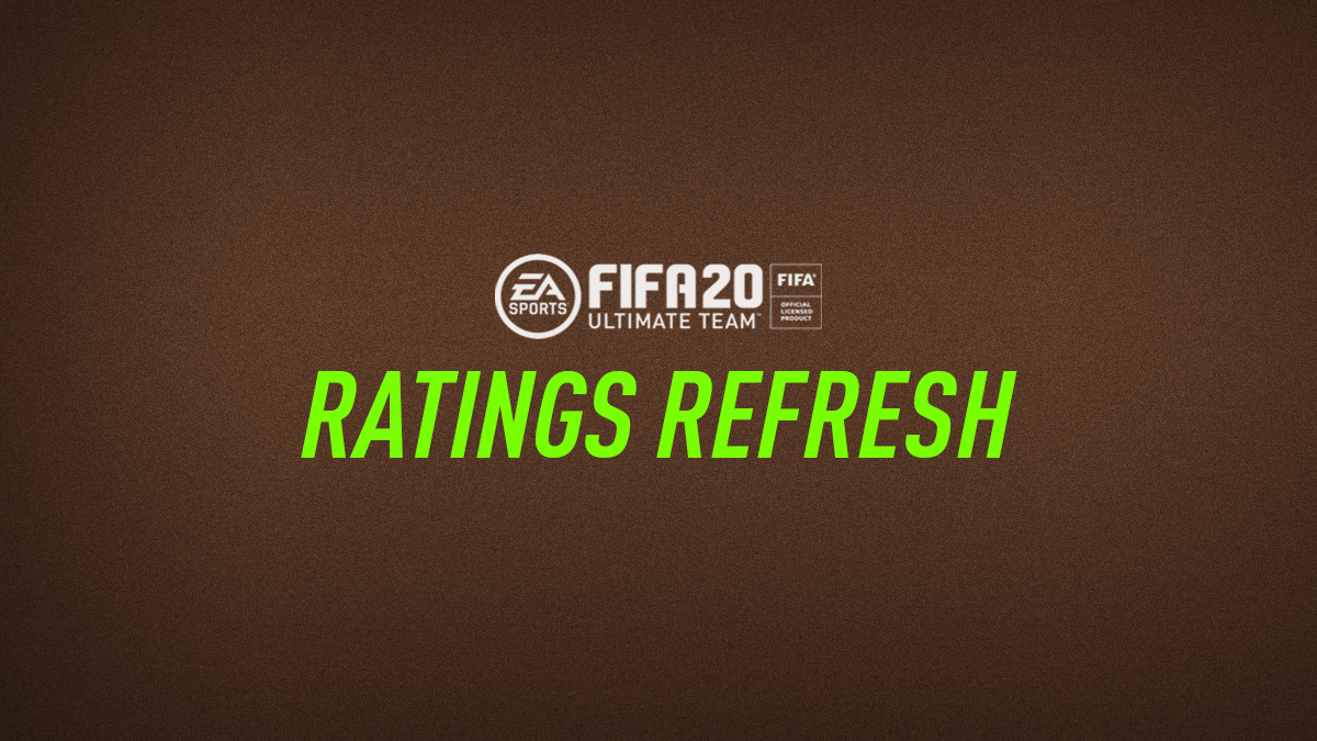 FIFA 20 Ratings Refresh