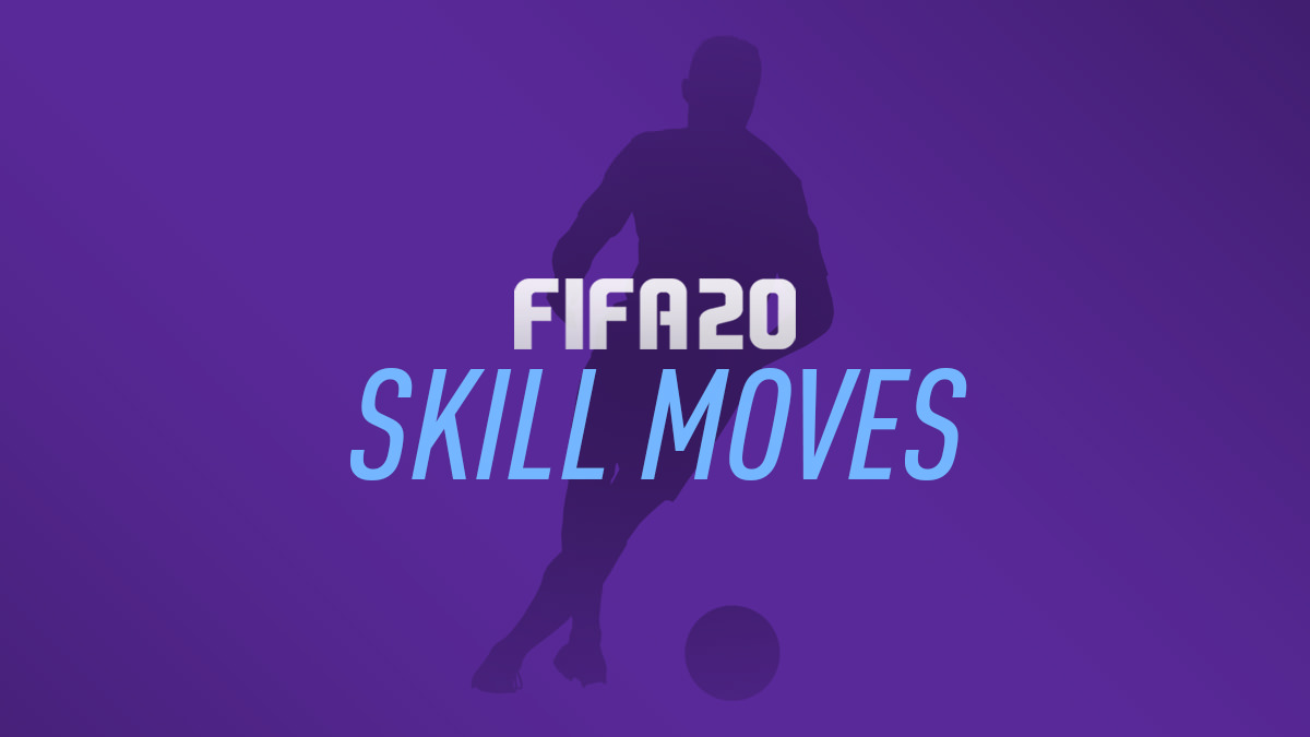 FIFA 20 – Skill Moves – FIFPlay