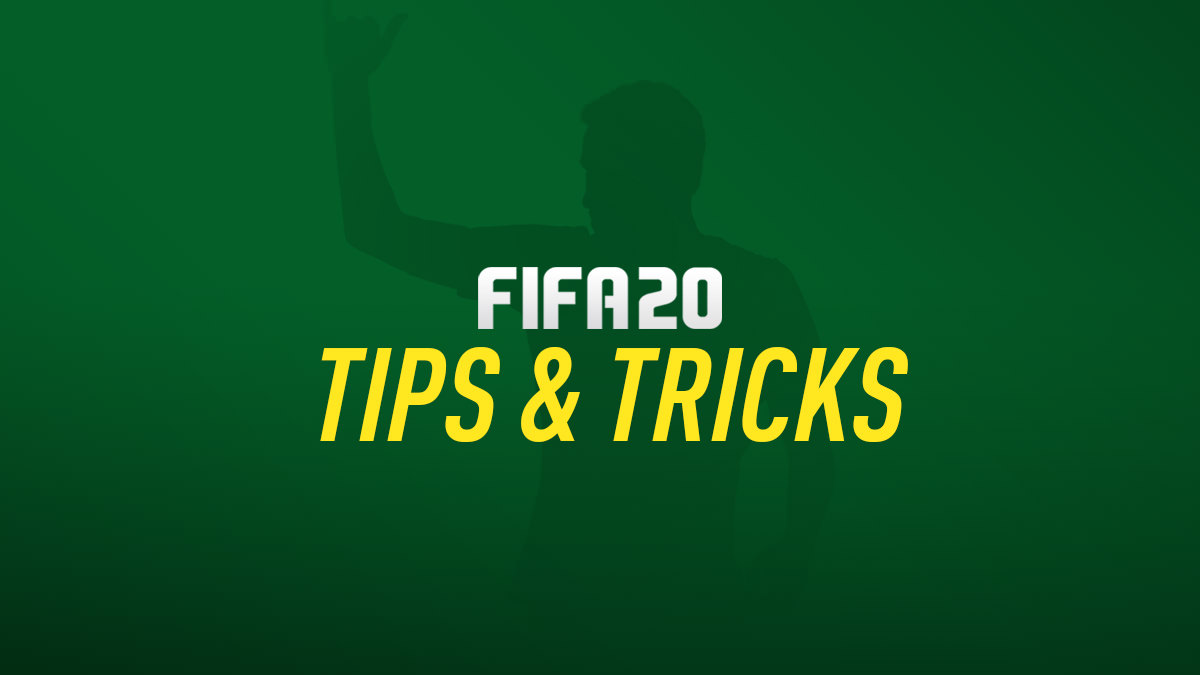 FIFA 20 Tips (Guide & Tutorials)