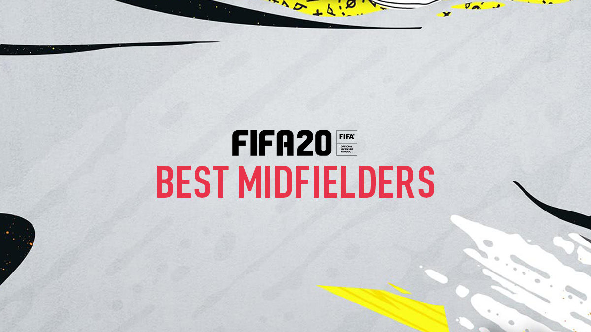 FIFA 20 Best Midfielders Players