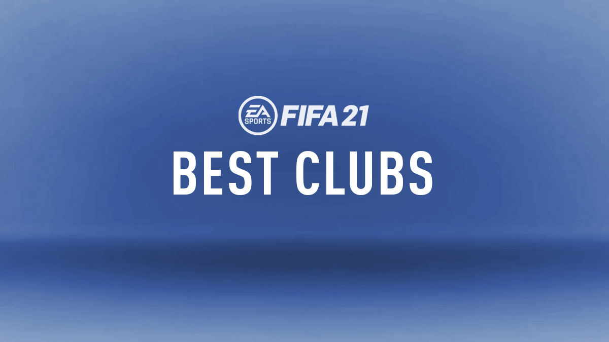 FIFA 21 Top Clubs