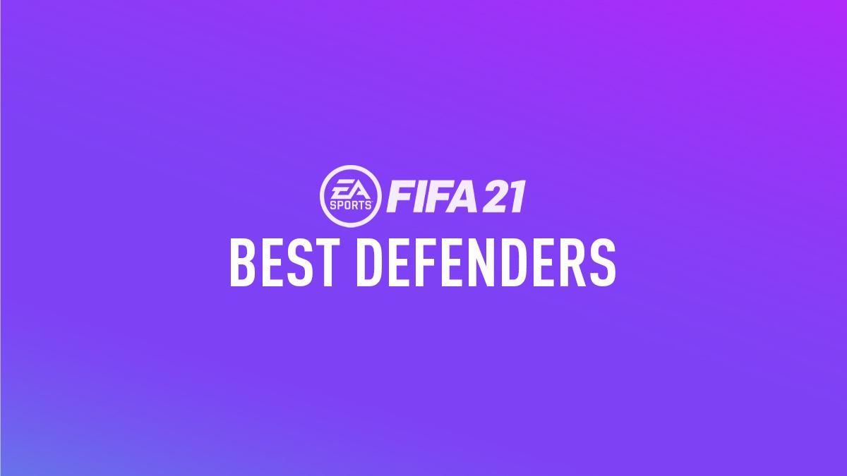FIFA 21 Best Defenders