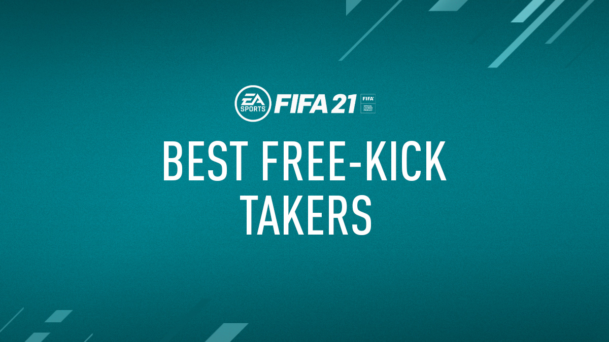 FIFA 21 Best Free Kick Takers