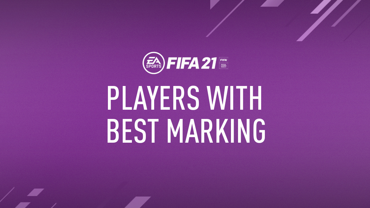 FIFA 21 Best Players for Marking