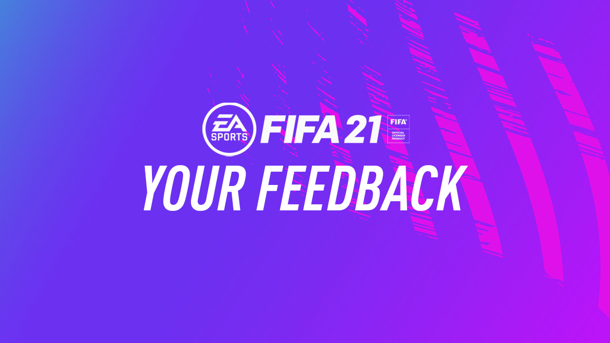 FIFA 21 Feedback & Reviews