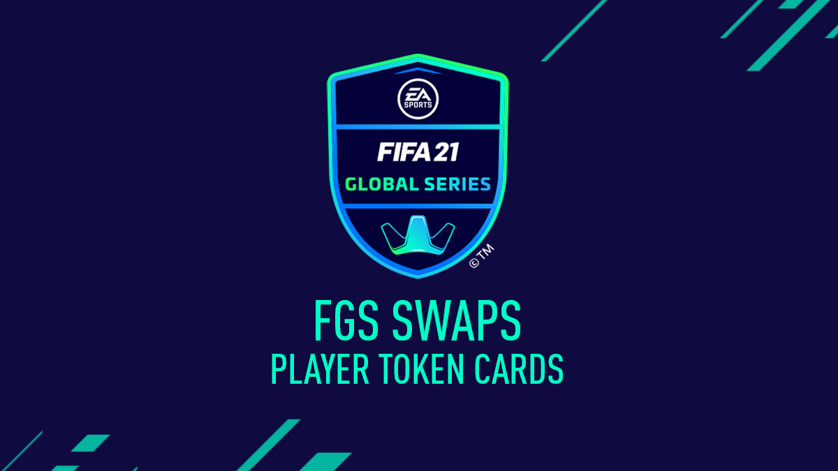 FIFA 21 FGS Swaps – FIFA Global Series Swap Players