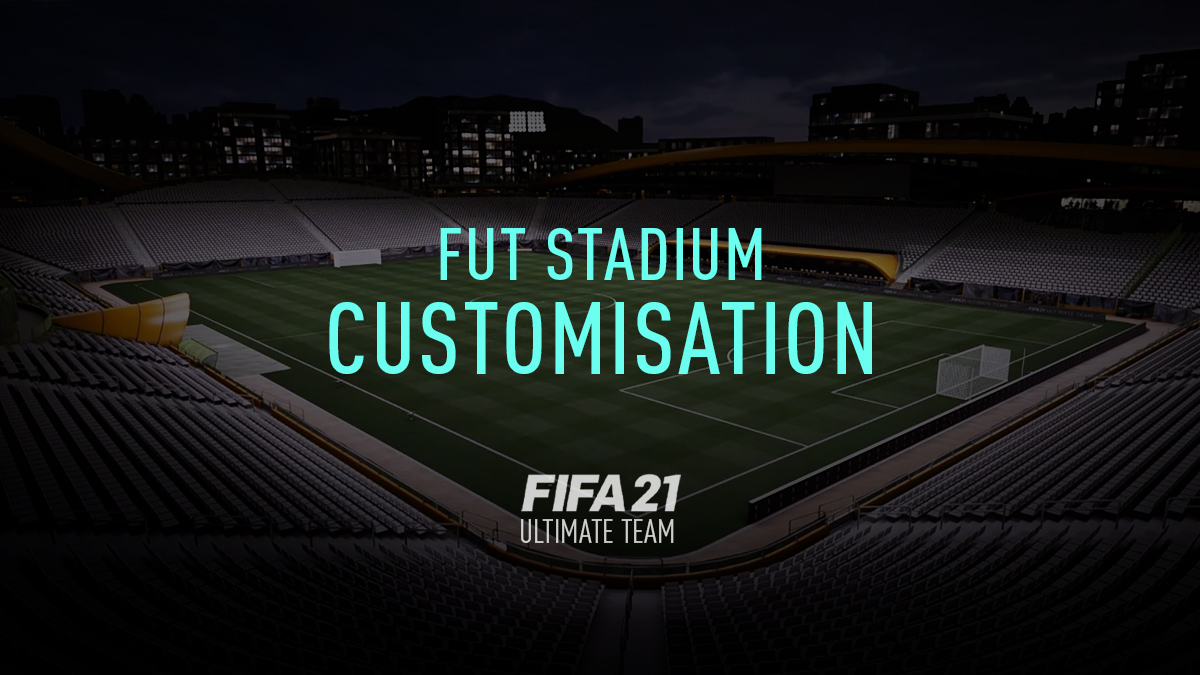 FIFA 21 – How to Customise your FUT Stadium