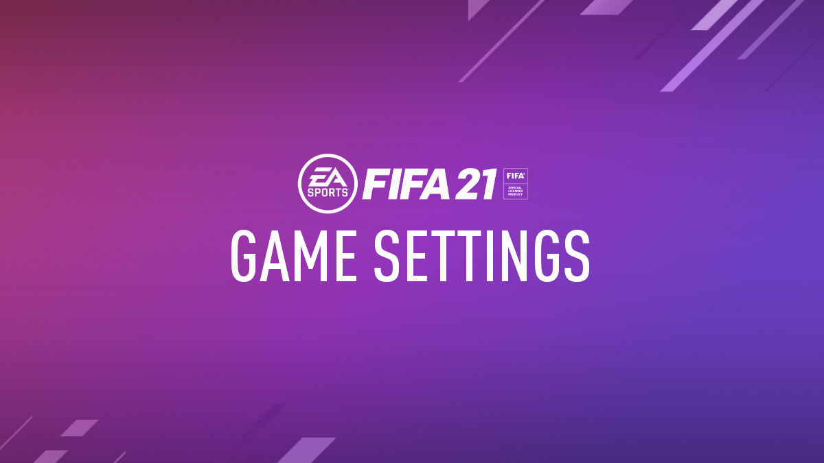 FIFA 21 Game Settings