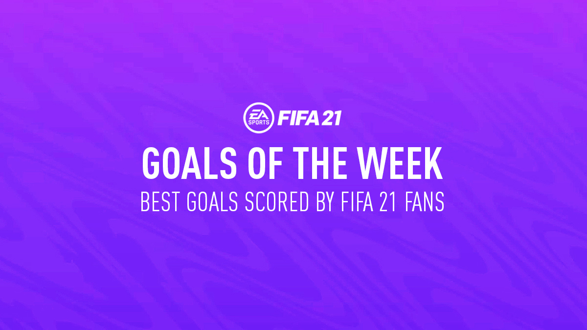 FIFA 21 Goals of the Week