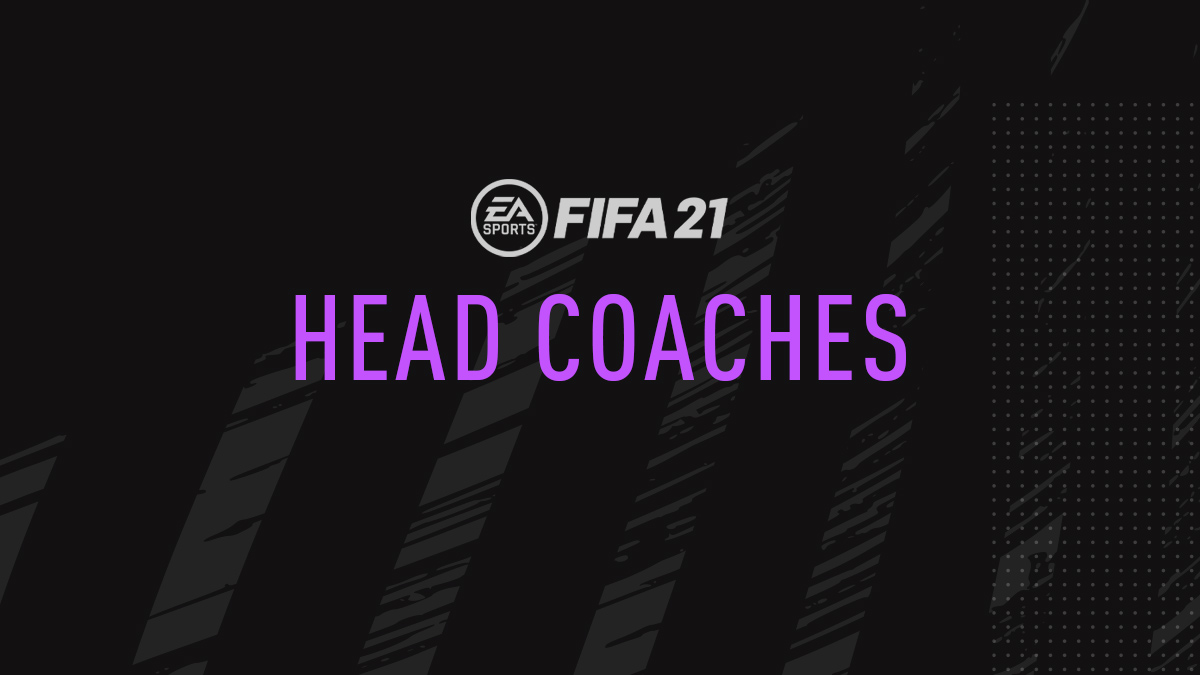 FIFA 21 Head Coaches