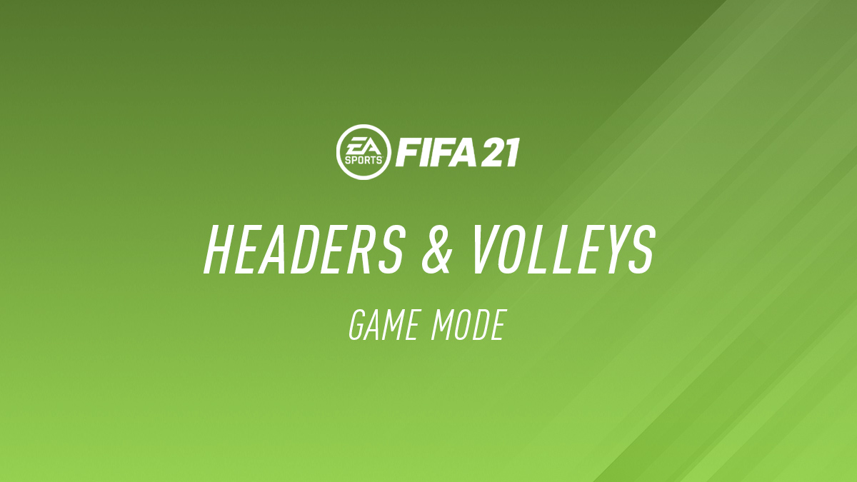 FIFA 21 – Headers & Volleys
