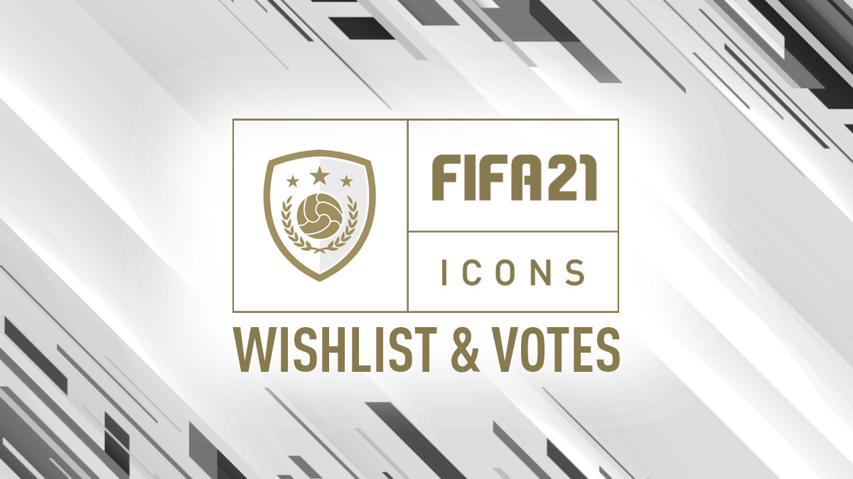 FIFA 21 Icons Vote & Wishlist