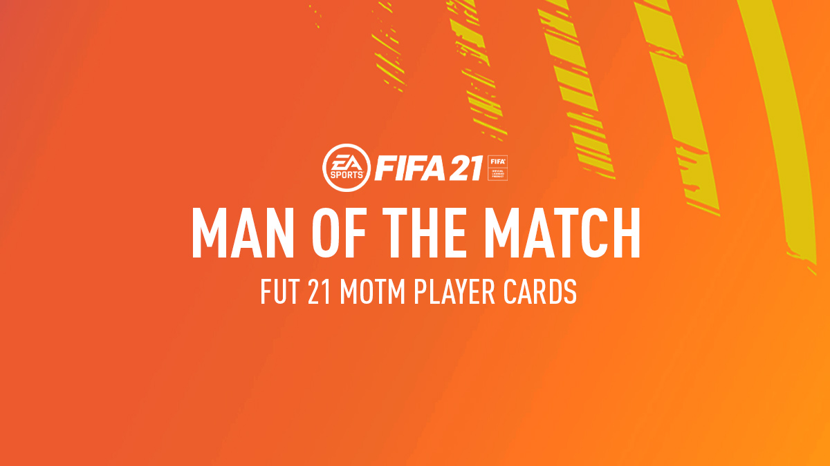 FIFA 21 MOTM Cards - Man of the Match