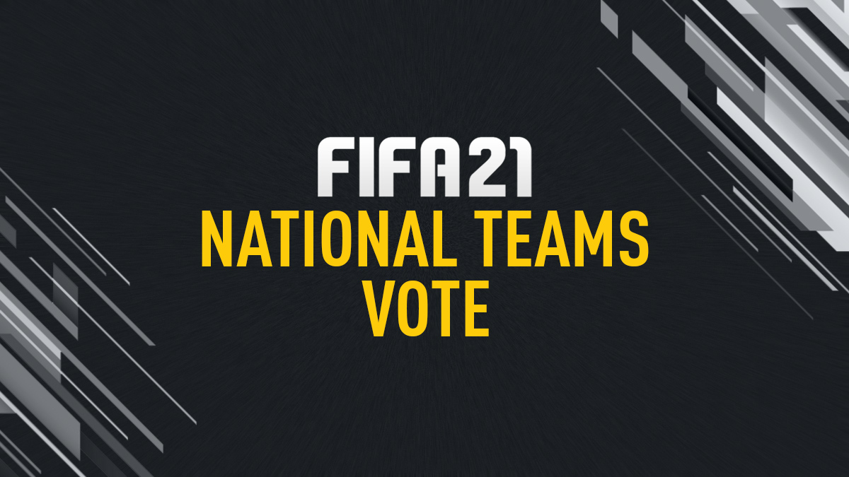 Vote for FIFA 21 National Teams