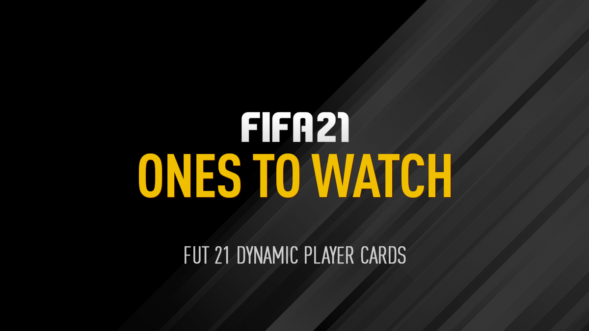FIFA 21 Ones to Watch (OTW)