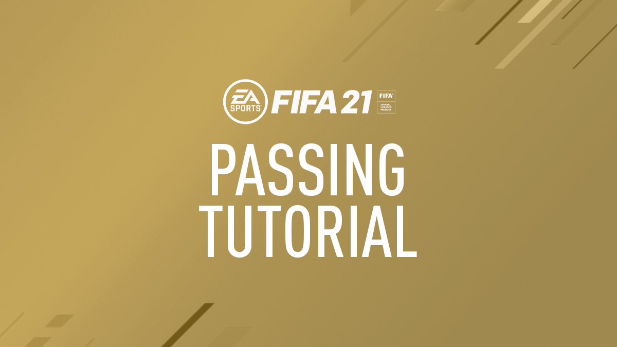 FIFA 21 Passing Tutorial (Tips, Guide and How to Pass)