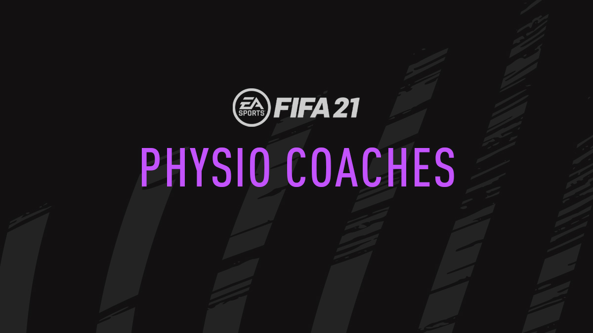 FIFA 21 Physio Coaches