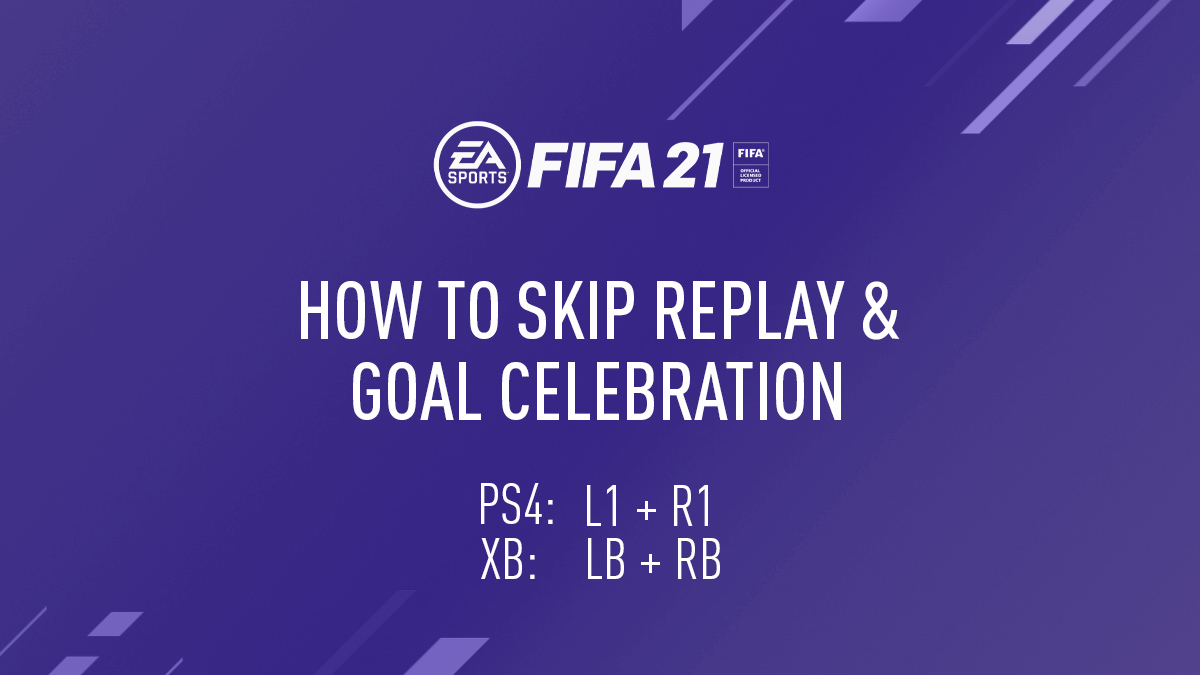 FIFA 21 – How to Skip Your Goal Celebration & Replay