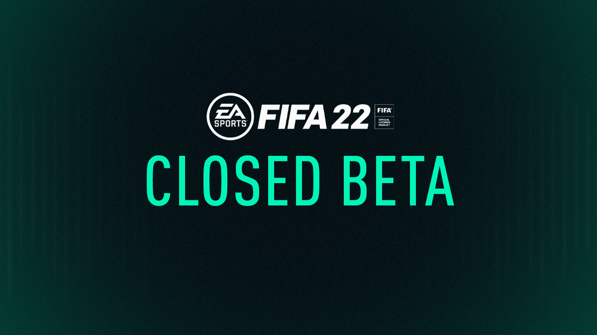 FIFA 22 Closed Beta