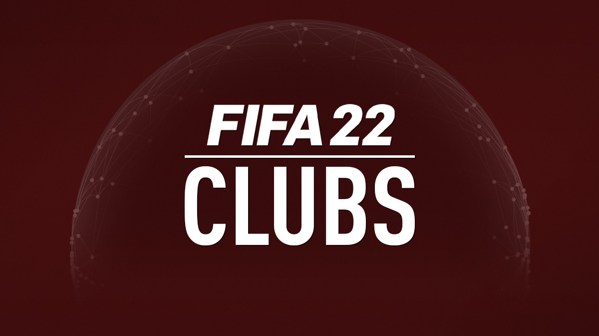 FIFA 22 Clubs and Teams