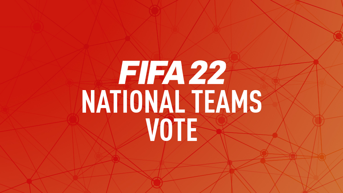 Vote for FIFA 22 National Teams