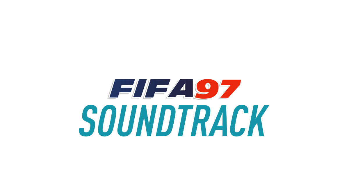 FIFA Soccer 97 Soundtrack
